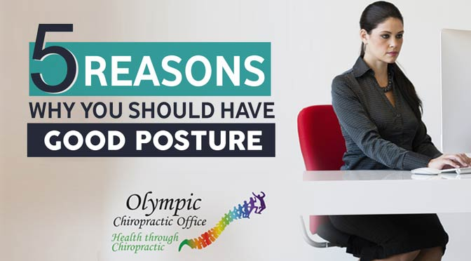 5 Reasons To Have Good Posture
