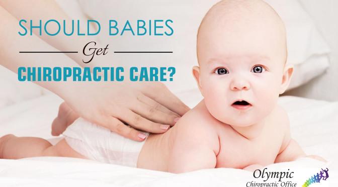 Should Babies Get Chiropractic Care